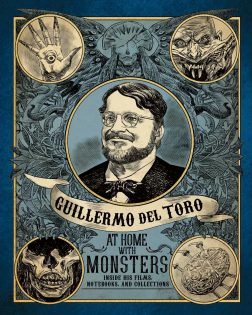 Guillermo del Toro: At Home with Monsters @ Art Gallery Of Ontario