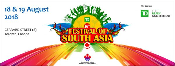 フェスティバル・オブ・サウス・アジア / Festival of South Asia 2018 @ Gerrard India Bazaar | Toronto | Ontario | カナダ