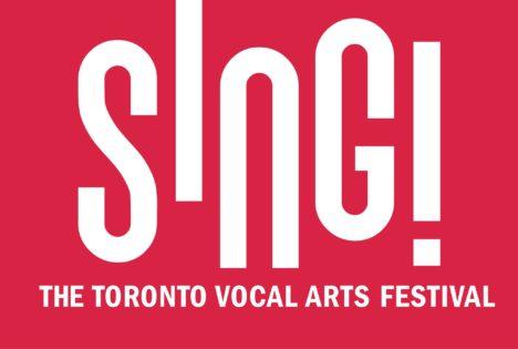 シング!ザ・トロント・ボーカル・アーツ・フェスティバル/SING! The Toronto Vocal Arts Festival @ トロント市内各地